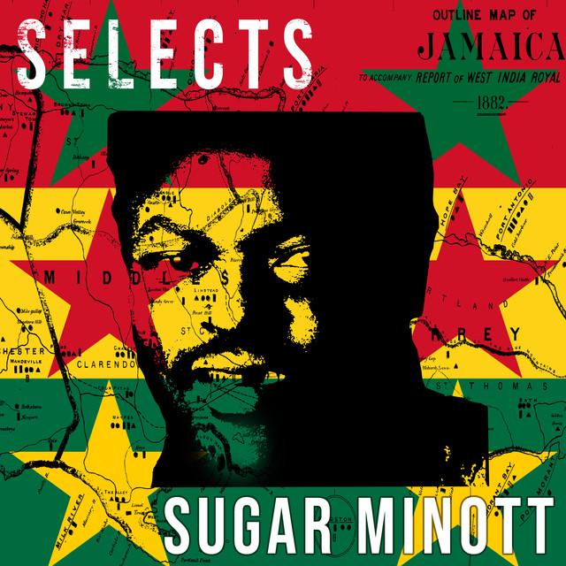 Sugar Minott Selects Reggae