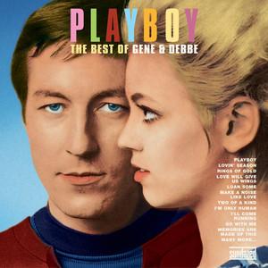 Playboy: The Best Of Gene & Debbe album