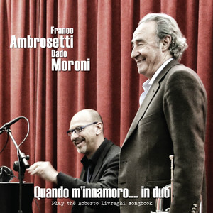 Quando m'innamoro.... in duo (Play the Roberto Livraghi Songbook) album