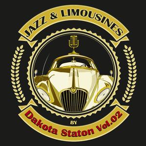 Jazz & Limousines by Dakota Staton, Vol. 2
