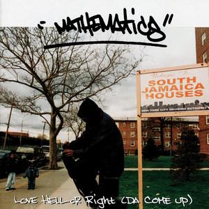 Love, Hell or Right (Da Come Up) album