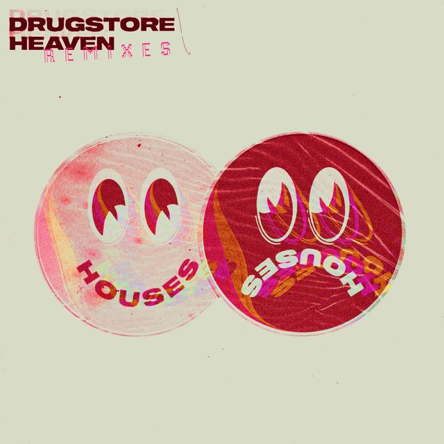 Drugstore Heaven (Remixes)