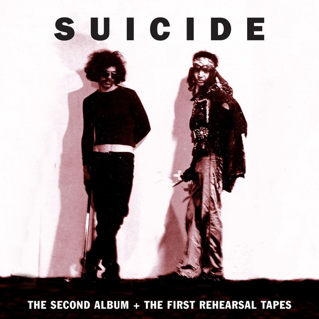 Suicide The Second Album + The First Rehearsal Tapes album cover