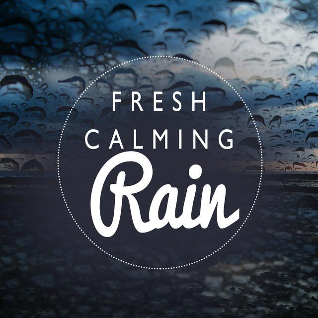 Fresh Calming Rain Albumcover