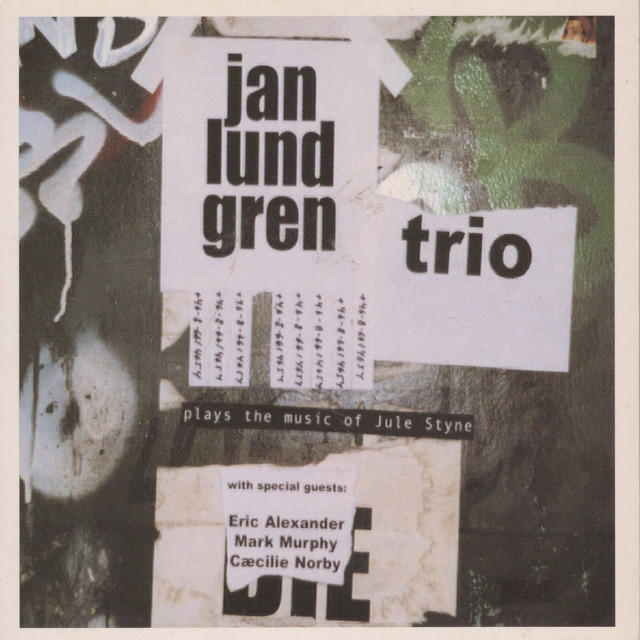 Jan Lundgren Trio Plays the Music of Jule Styne