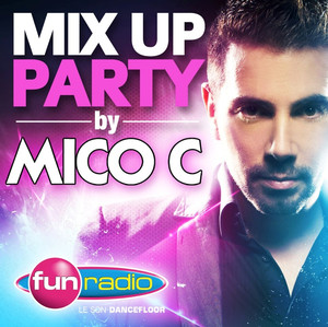 Mix Up Party (Mixed by Mico C) album