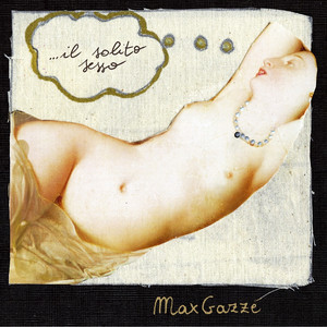 Il Solito Sesso - Max Gazzè