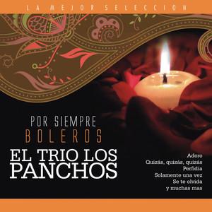 El Trío Los Panchos / Por Siempre Boleros - Los Panchos
