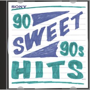 90 Sweet 90s Hits! Albümü
