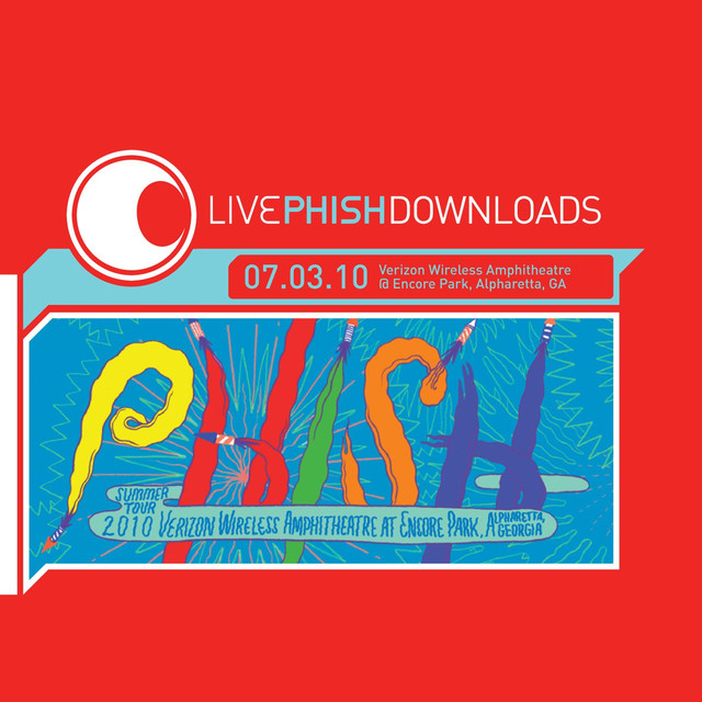 Live Phish 7 3 10 Verizon Wireless At Encore Park Alpharetta Ga By Phish On Spotify