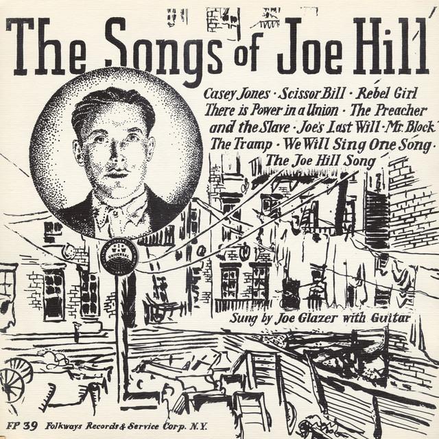 Songs Of Joe Hill By Joe Glazer On Spotify
