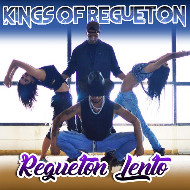 Album cover for Regueton Lento by Kings of Regueton