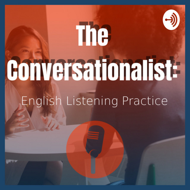 The Conversationalist: English Listening Practice on Spotify