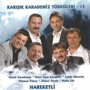 Karışık Karadeniz Türküleri Hareketli - 15 Albümü