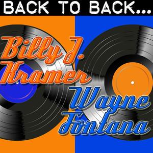 Back To Back: Billy J. Kramer & Wayne Fontana