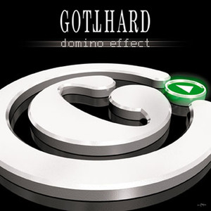 Domino Effect - Gotthard