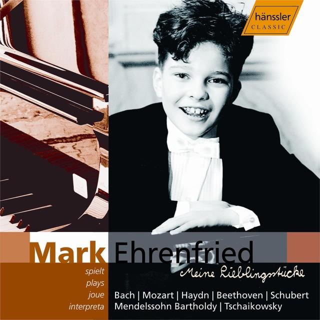 Ehrenfried, Mark: Bach / Mozart / Haydn / Beethoven / Schubert / Mendelssohn / Tchaikovsky Albumcover