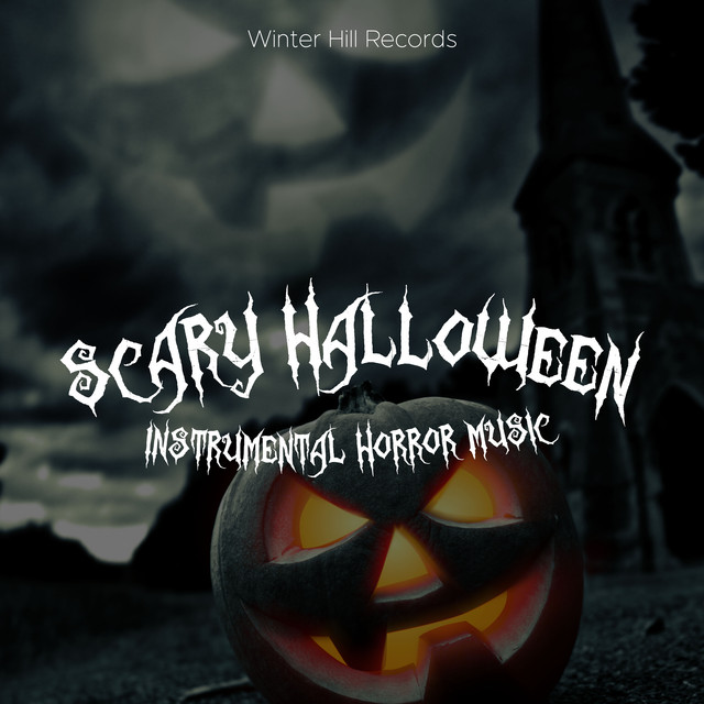 Scary Halloween Music: Instrumental Horror Music, Dark Music