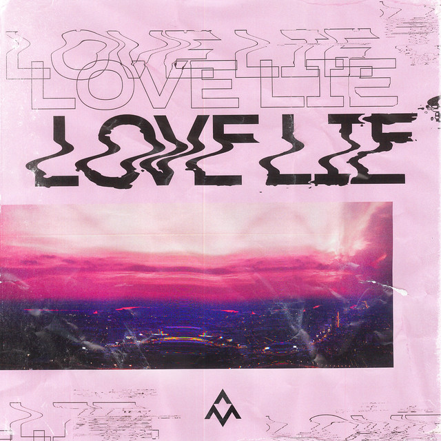Love Lie (feat. Nevve & Shane Moyer)