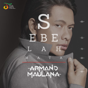 Sebelah Mata - Armand Maulana