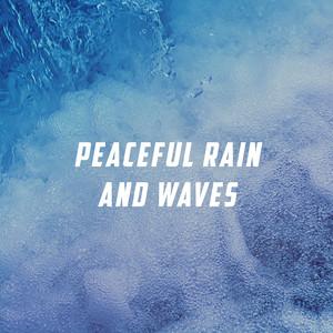Peaceful Rain And Waves Albümü