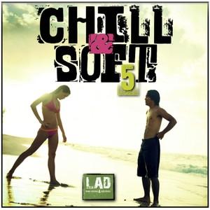 Chill & Soft, Vol. 5 Albumcover