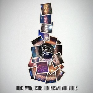 Bryce Avary, His Instruments and Your Voices Albumcover