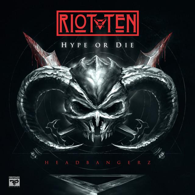 HYPE OR DIE: Headbangerz