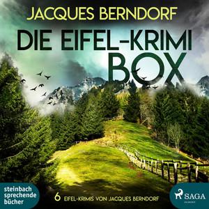 Die Eifel-Krimi-Box - 6 Eifel-Krimis von Jacques Berndorf (Ungekürzt) Audiobook