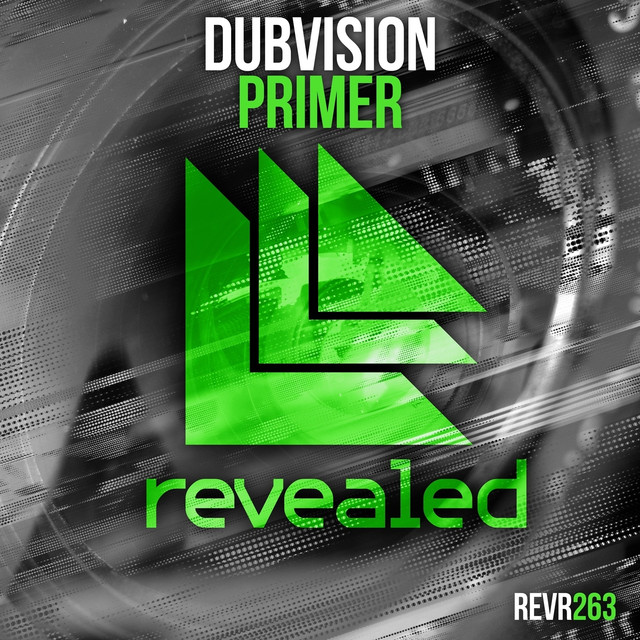 Primer (Revealed) by DubVision on Spotify