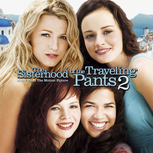 The Sisterhood of the Traveling Pants 2  - Michelle Branch