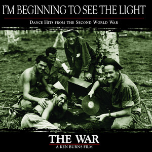 I'm Beginning To See The Light, Dance Hits from the Second World War