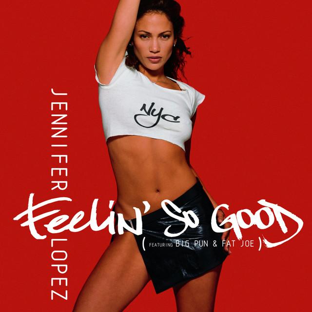 Feelin' So Good (featuring Big Pun & Fat Joe)