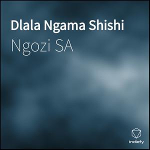 Dlala Ngama Shishi
