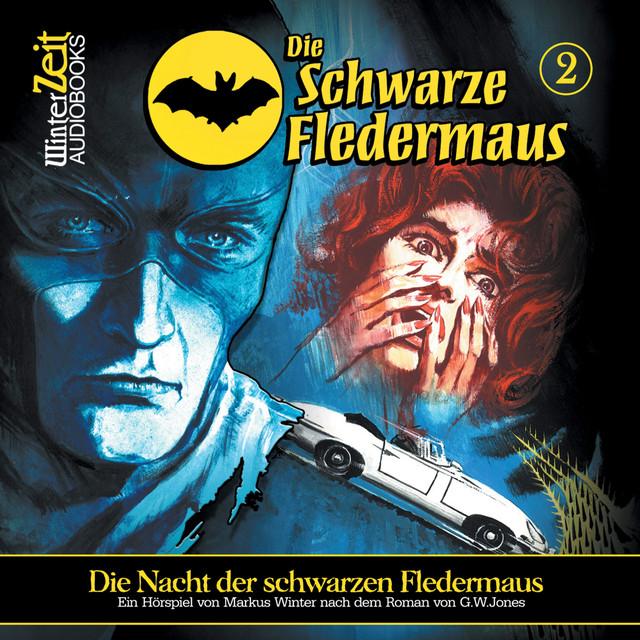 Folge 02: Die Nacht der schwarzen Fledermaus Cover