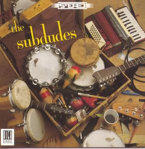 The Subdudes album