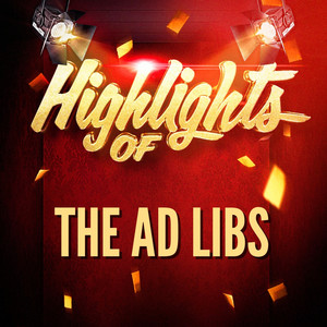 Highlights of The Ad Libs album