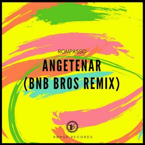 Angetenar (Bnb Bros Remix) Albümü