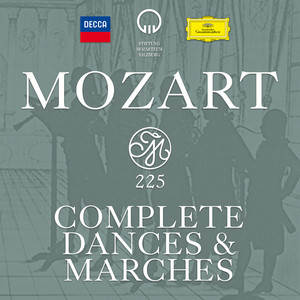 Mozart 225 - Complete Dances & Marches Albümü