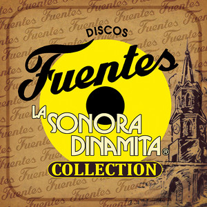 Discos Fuentes Collection - La Sonora Dinamita Albumcover