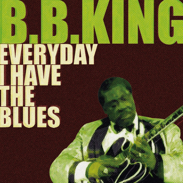 B.B. King Everyday I Have The Blues album cover