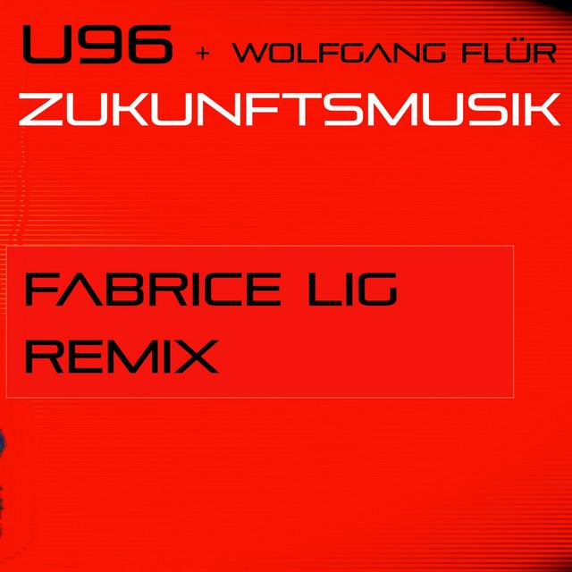 Zukunftsmusik (Fabrice Lig Remix)