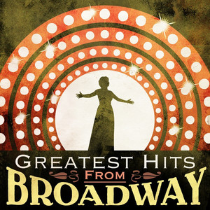 Greatest Hits from Broadway album