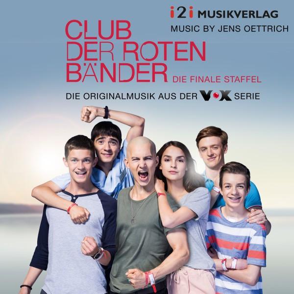 Club der roten Bänder - Die finale Staffel (Original Score) [Die Originalmusik aus der VOX Serie]