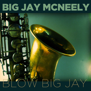 Blow Big Jay