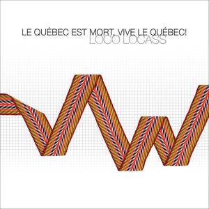 Le Québec Est Mort, Vive Le Québec! album