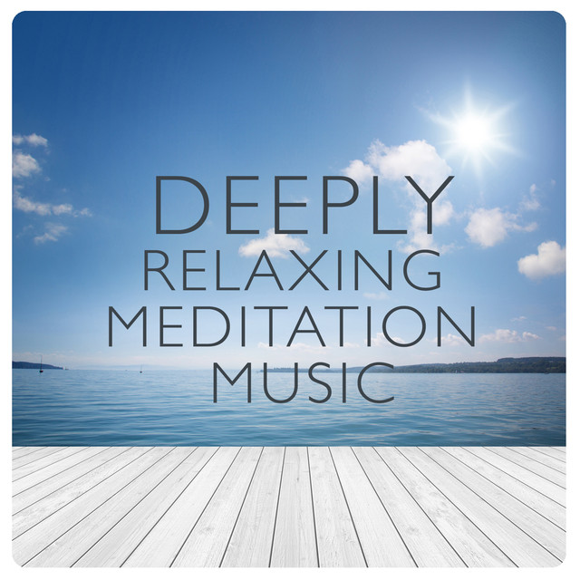 Deeply Relaxing Meditation Music Albumcover