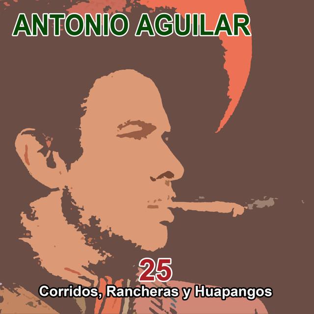 25 Corridos, Rancheras y Huapangos
