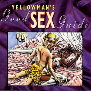 Yellowman's Good Sex Guide album