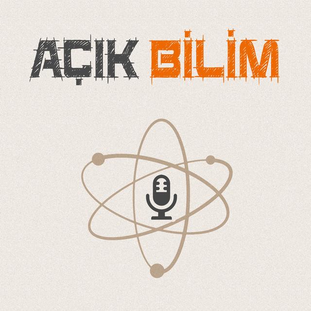 Açık Bilim Podcast | Podcast on Spotify
